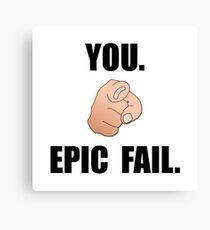 Epic Fail Canvas Print