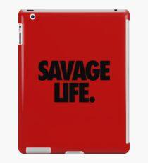 SAVAGE LIFE. iPad Case/Skin