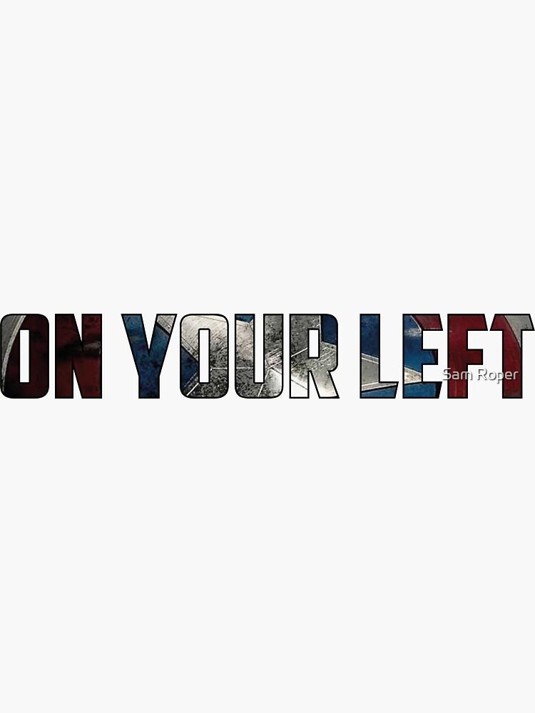 On Your Left, Cap! by Samroper80