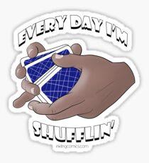 Every Day I'm Shufflin' Sticker