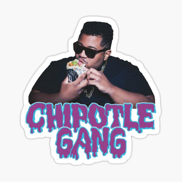 Chipotle Gang Sticker