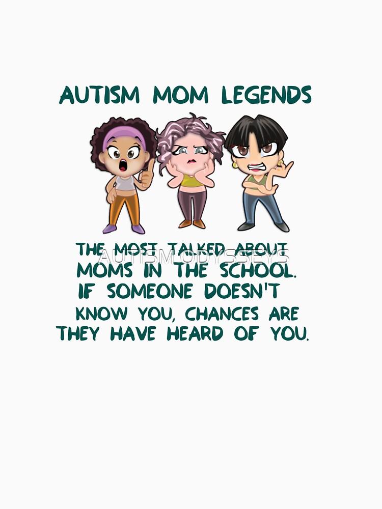 Autism Mom Legends! by Flifo20