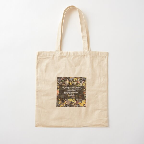 Psalms 42:11 I shall yet praise Him Cotton Tote Bag