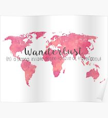 Wanderlust Definition Pink, rose and coral watercolor map Poster