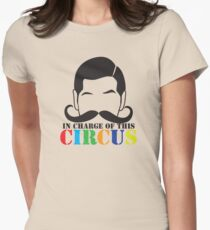 In Charge of this Circus! with ringmaster and a twirly moustache  Womens Fitted T-Shirt