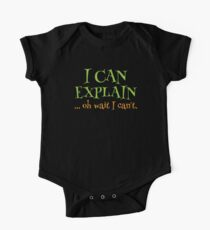 I can EXPLAIN! ... oh Wait I can't Kids Clothes