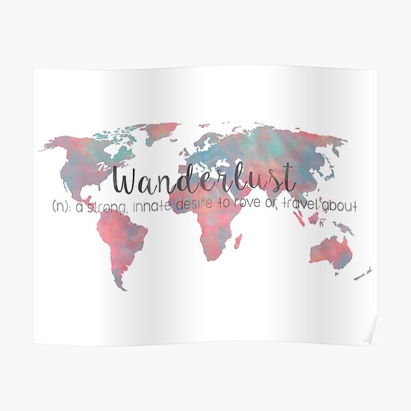 Wanderlust Definition Teal and Pink watercolor map Poster
