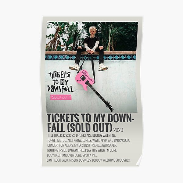 machine gun kelly tickets to my downfall (sold out)  album  Poster