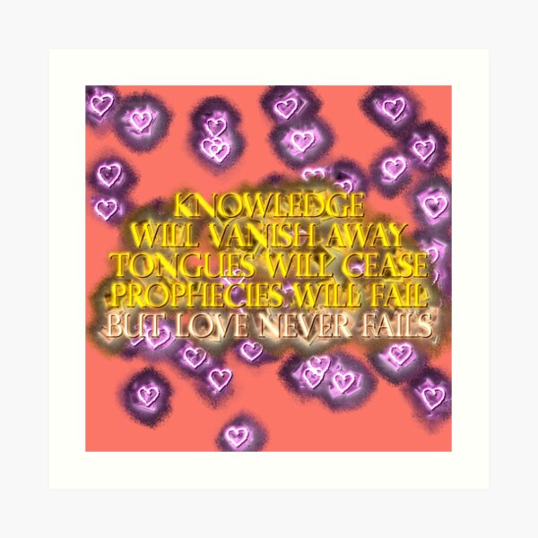 LOVE NEVER FAILS Neon Coral Purple Yellow Art Print