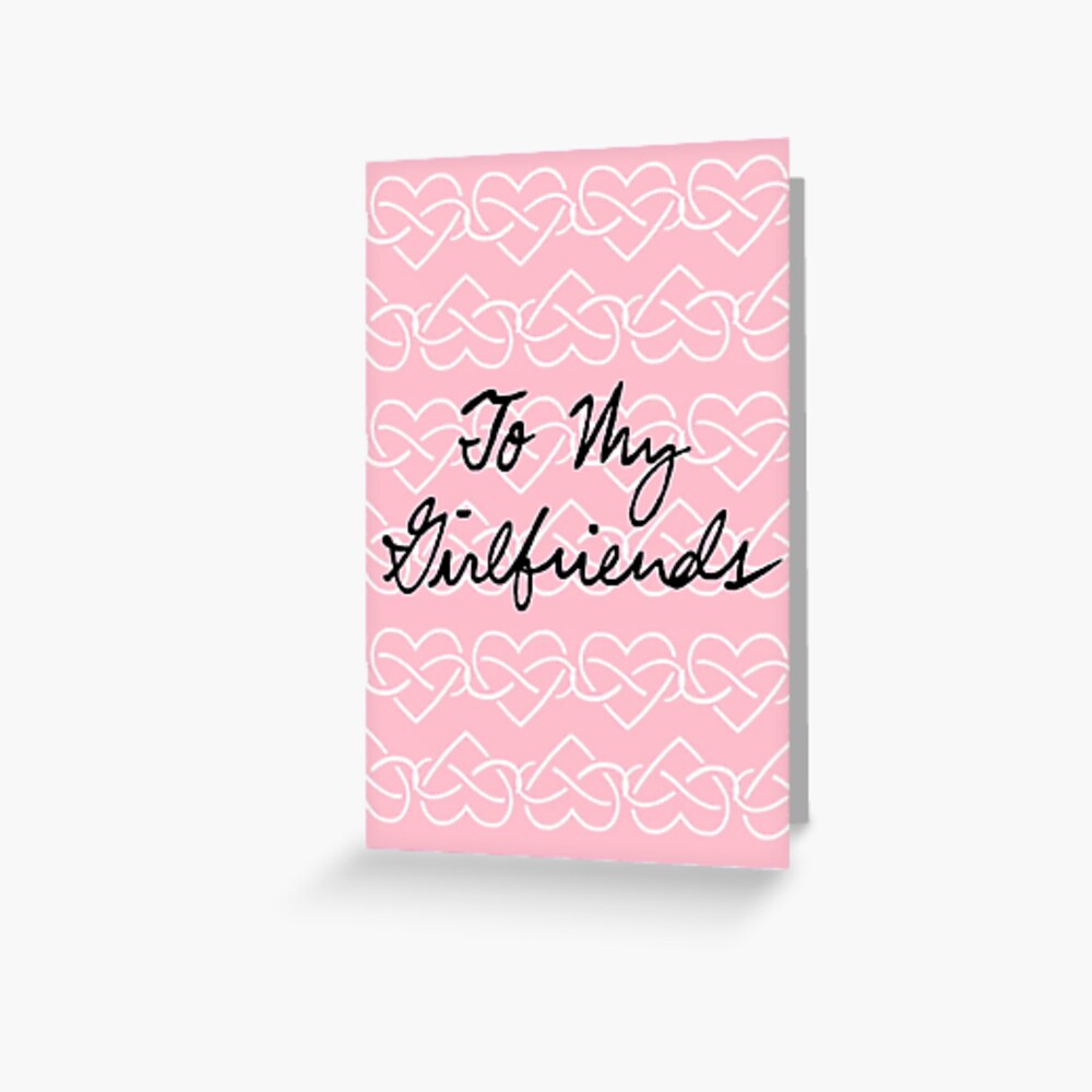 To My Girlfriends (Infinity Hearts - Pink) Greeting Card
