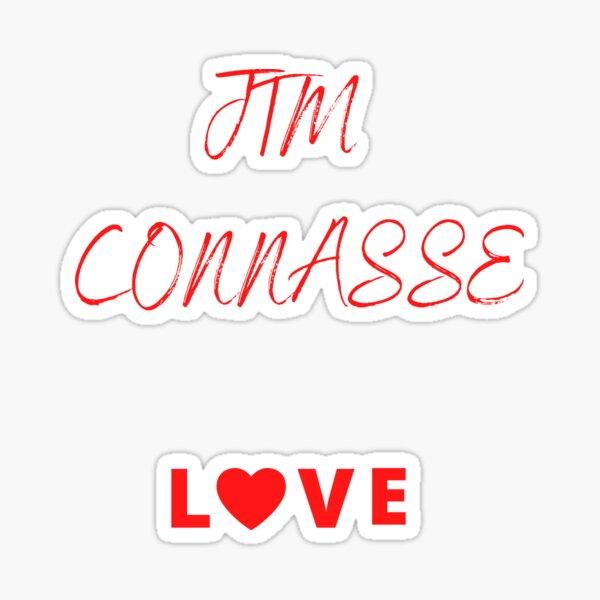 JTM CONNASSE LOVE Sticker