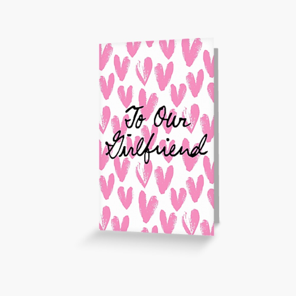 To Our Girlfriend Painted Hearts Greeting Card