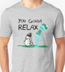 Mr. Meeseeks Quote T-shirt - You Gotta Relax - White Slim Fit T-Shirt