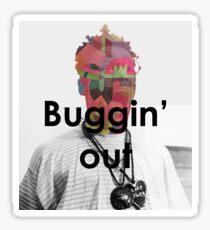 Buggi'n OUT Sticker