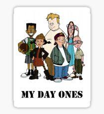 MY DAY ONES Sticker