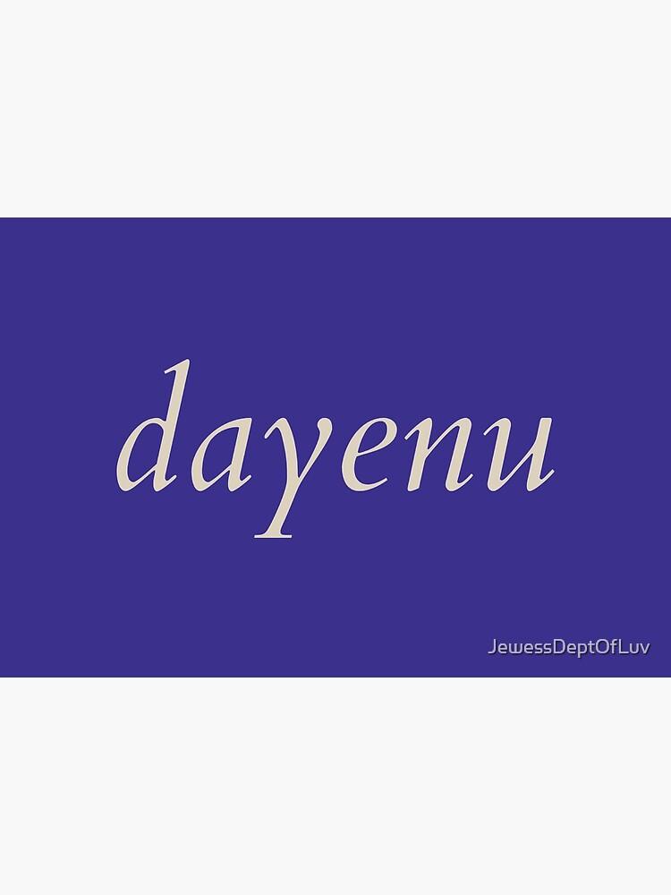 dayenu [cream] by JewessDeptOfLuv