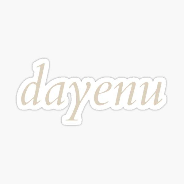 dayenu [cream] Sticker