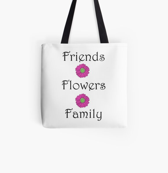 Friends Flowers Family All Over Print Tote Bag