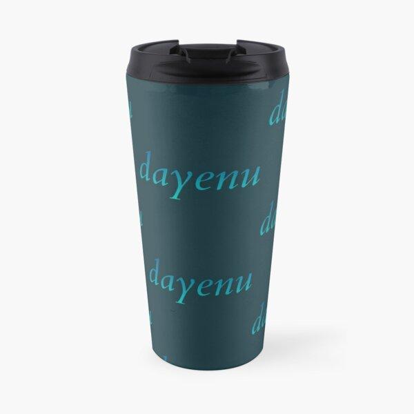 dayenu [blue to teal ombré] Travel Mug