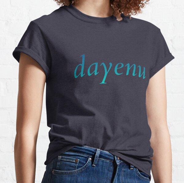 dayenu [blue to teal ombré] Classic T-Shirt
