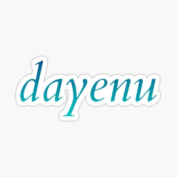 dayenu [blue to teal ombré] Sticker