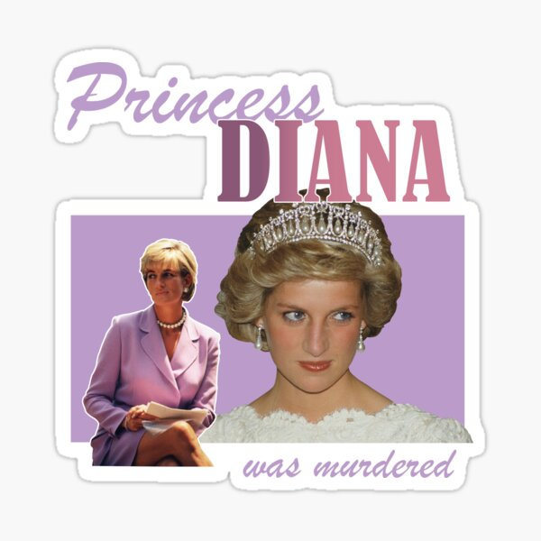 Princess Diana was Murdered Sticker