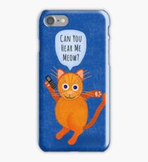 Orange Cat on Cell Phone Can You Hear Me Meow iPhone Case/Skin