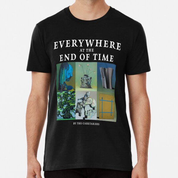 Everywhere at the End of Time by the Caretaker Album Cover Art Collection Premium T-Shirt