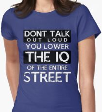 Sherlock - Don't Talk Out Loud... Women's Fitted T-Shirt