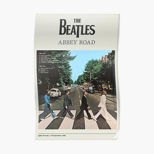 Abbey Road - The legend never die Poster