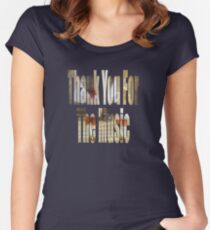 Thank You For The Music Women's Fitted Scoop T-Shirt