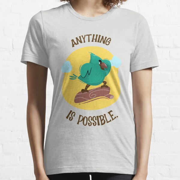 anything is possible Essential T-Shirt