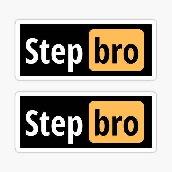 Stepbro - Funny Porn Sticker
