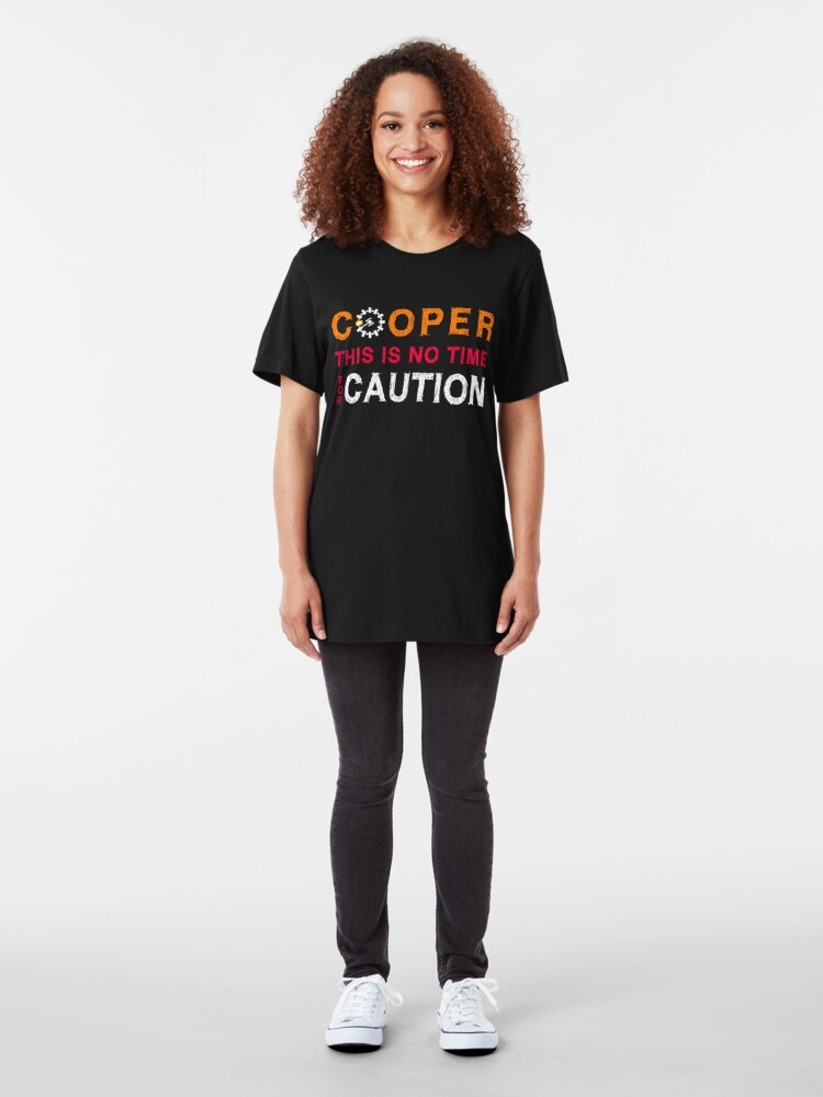 Alternate view of Cooper, This is No Time for Caution Slim Fit T-Shirt