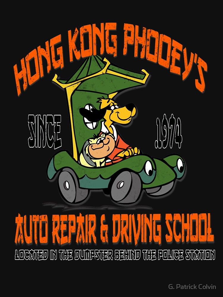 Hong Kong Phooey's Auto Repair & Driving School | Unisex T-Shirt