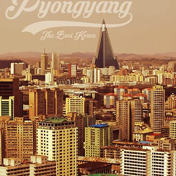 Pyongyang - The Best Korea by nelly46