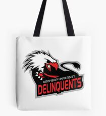 Dropship University Deliquents Tote Bag