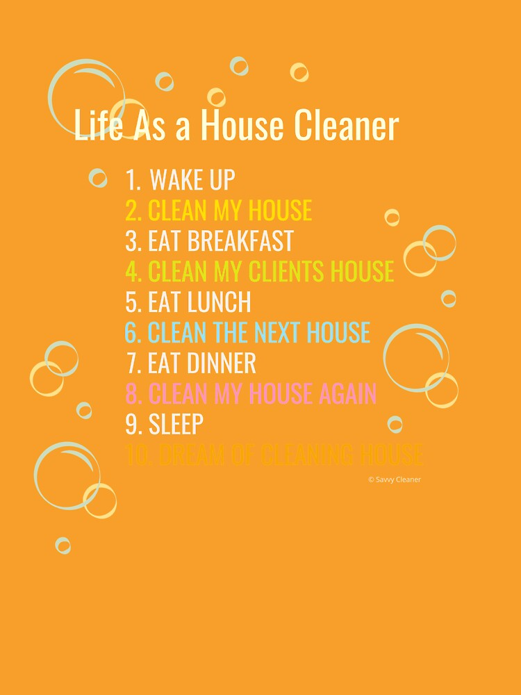 Life As a House Cleaner Funny Housekeeping Checklist Humor by SavvyCleaner