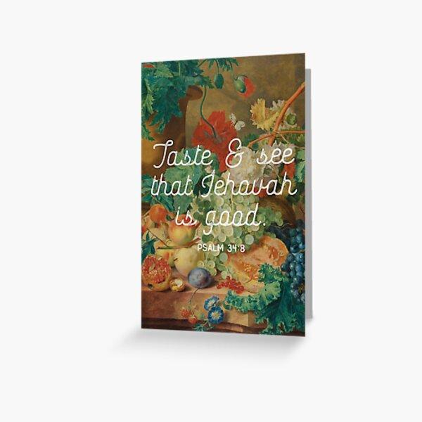 PSALM 34:8  Greeting Card