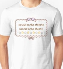 Kawaii on the Streets, Hentai in the Sheets Unisex T-Shirt