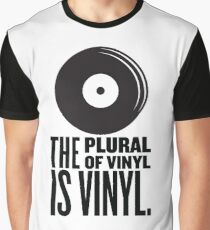 The Plural Of Vinyl Is Vinyl Graphic T-Shirt