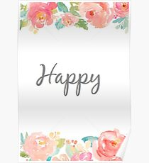 Floral Happy  Poster