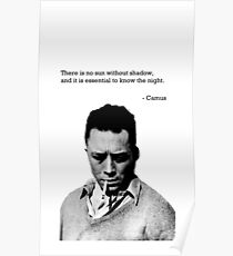 It is Essential to Know the Night - Camus Poster