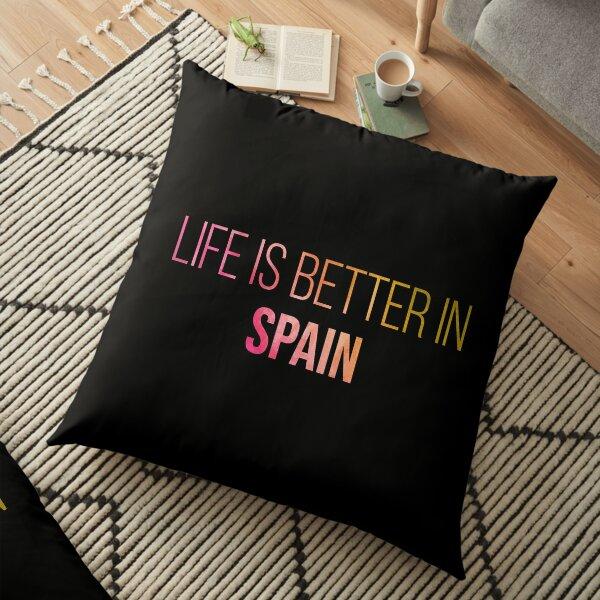 Life is better in Spain in Watercolor Floor Pillow