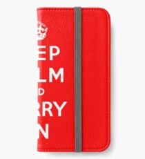 KEEP CALM AND CARRY ON (BLACK) iPhone Wallet/Case/Skin