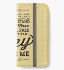 You Can't Take The Sky From Me iPhone Wallet/Case/Skin