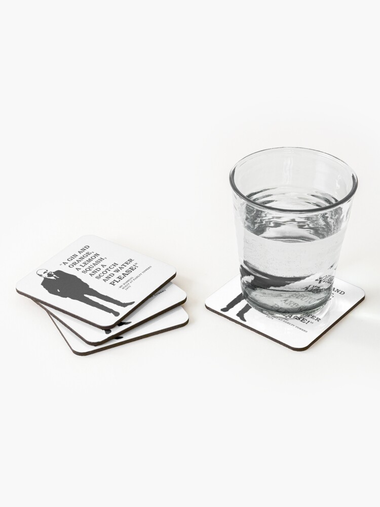 """Alternate view of Fawlty Towers """" A Gin and Orange, a Lemon Squash and a Scotch and Water PLEASE!"""" Coasters (Set of 4)"""