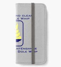 Stand Clear of My Dole Whip iPhone Wallet/Case/Skin