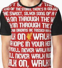 You'll Never Walk Alone Graphic T-Shirt