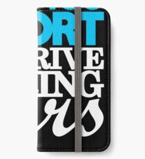 Life's too short to drive boring cars (1) iPhone Wallet/Case/Skin